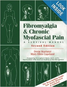"""Fibromyalgia & Chronic Myofascial Pain: A Survival Manual."""